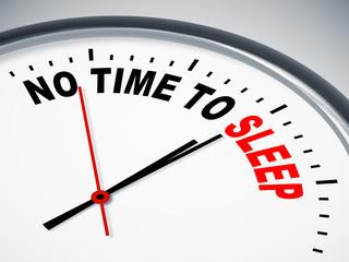 no time to sleep