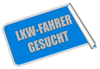 Sticker blau eckig rore LKW-FAHRER GESUCHT