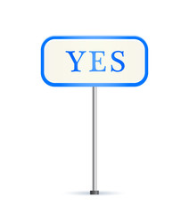 Road Sign with Yes Text