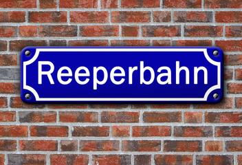 Strassenschild - Reeperbahn