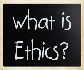 """What is Ethics?"" handwritten with white chalk on a blackboard"