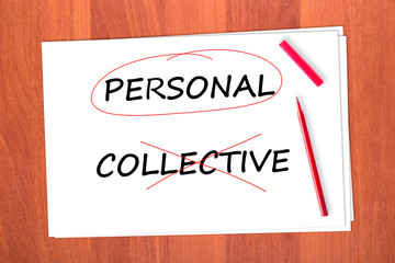 Chose the word PERSONAL, crossed out the word COLLECTIVE