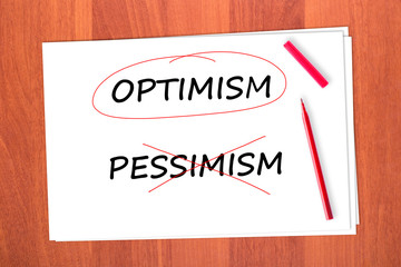 Chose the word OPTIMISM, crossed out the word PESSIMISM