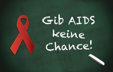 Kreidetafel Gib AIDS keine Chance! green