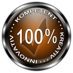 100% Kompetent - Kreativ - Innovativ