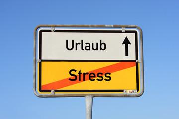 Schild kein Stress sondern Urlaub