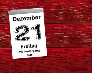 Kalender Holz - 21.12.2012 - Weltuntergang