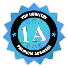 "Siegel ""Top Qualität - 1A - Premium-Auswahl"""