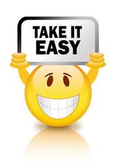 Take it easy smiley