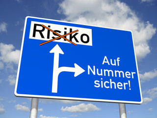 Schild: Auf Nummer sicher!