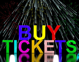 Buy Tickets Words With Fireworks Showing Concert Or Festival Adm