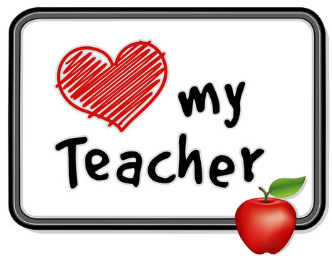 Love My Teacher on Black Frame Notice Board, Big Red Apple