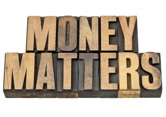 money matters in wood type
