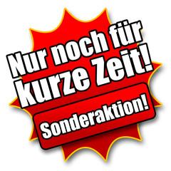 """Siegel """"Nur noch für kurze Zeit! Sonderaktion!"""""""