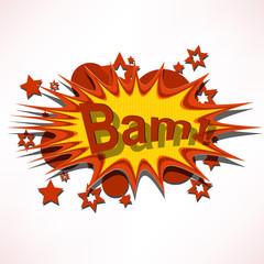 Bam. Comic book explosion.