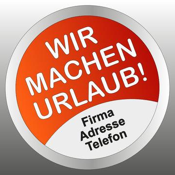 KW-Sticker rot rund wu svg WIR MACHEN URLAUB!