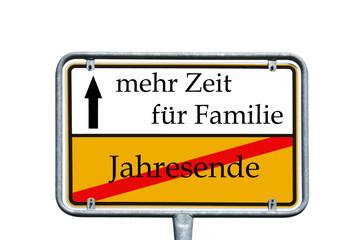 Schild - Jahresende / Familie