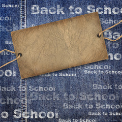 Denim texture with cardboard label and Back to School Background