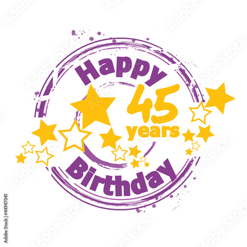 """happy Birthday 45 Years"" Stock Image And Royalty-free"