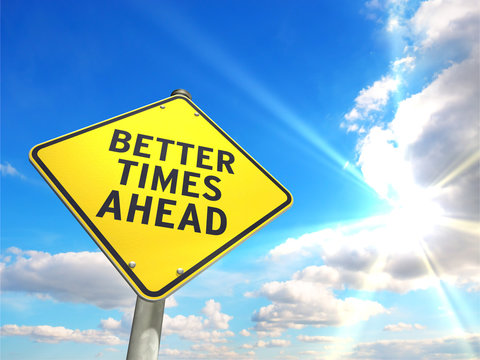 road sign BETTER TIMES AHEAD