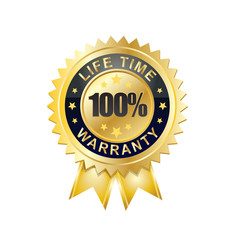 100 Life Time Warranty
