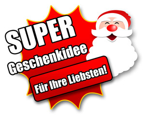 """Siegel """"Super Geschenkidee - Für Ihre Liebsten!"""""""