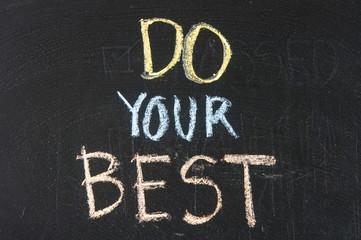 Do your best written on a blackboard