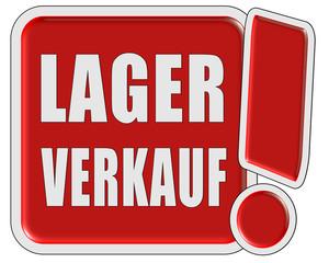 !-Schild rot quad LAGER VERKAUF