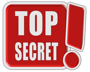 !-Schild rot quad TOP SECRET