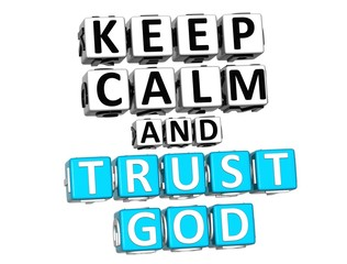 3D Keep Calm And Trust God Button Click Here Block Text