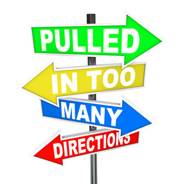 Pulled in Too Many Directions Signs Stress Anxiety