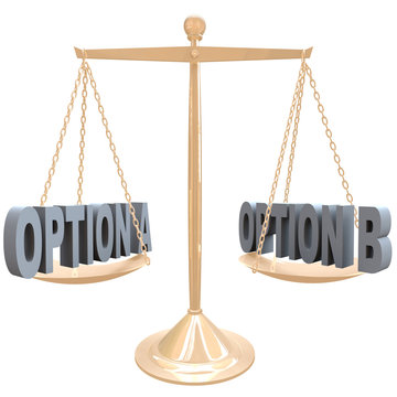Weighing Your Options - Choices on Scale