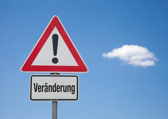 Achtung Schild mit Wolke VERÄNDERUNG