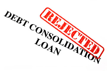Rejected Debt Consolidation Loan