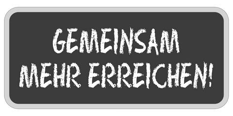 TF-Sticker eckig oc GEMEINSAM MEHR ERREICHEN!