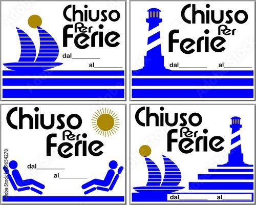 Cartello Chiuso Per Ferie 4 Varianti Italiano Immagini E Vettoriali