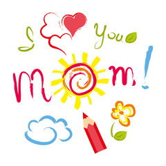I love Mom - Mother's Day.eps