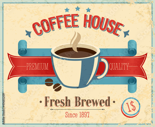 Wall mural Vintage Coffee House card. Vector illustration.