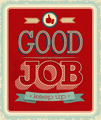Vintage card - Good job. Vector illustration.
