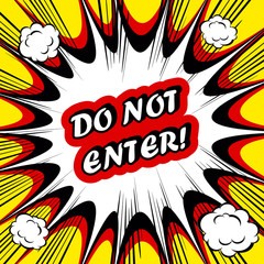 Danger Comic book background Do not Enter! sign Card Pop Art off