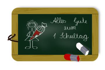 Tafel mit Schriftzug,  Alles Gute zum 1. Schultag