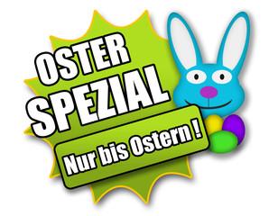 """Siegel """"Oster Spezial - Nur bis Ostern !"""""""