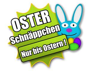 """Siegel """"Oster Schnäppchen - Nur bis Ostern !"""""""