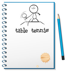 A notebook with a sketch of a table tennis player