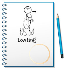A notebook with a sketch of a person playing bowling