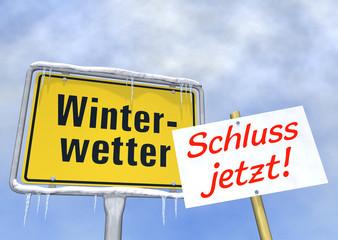 Winterwetter - Schluss jetzt!