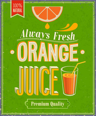 Wall Mural - Vintage Orange Juice Poster. Vector illustration.