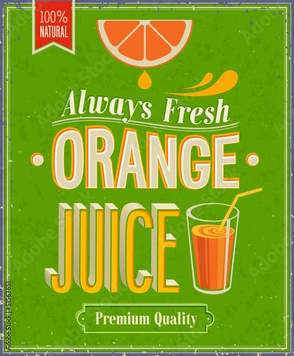Wall mural Vintage Orange Juice Poster. Vector illustration.