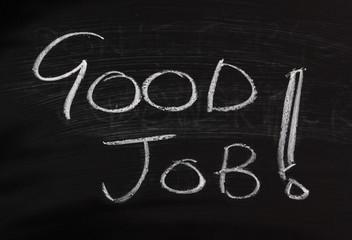 Good Job! written on a blackboard