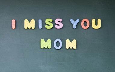 i miss you mom sign